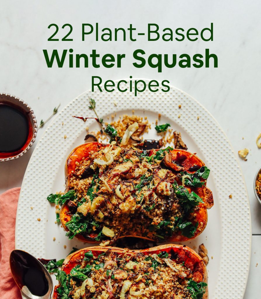 22 Plant Based Winter Squash Recipes Minimalist Baker Winter Squash Recipes Squash Recipes Winter Vegetarian Recipes