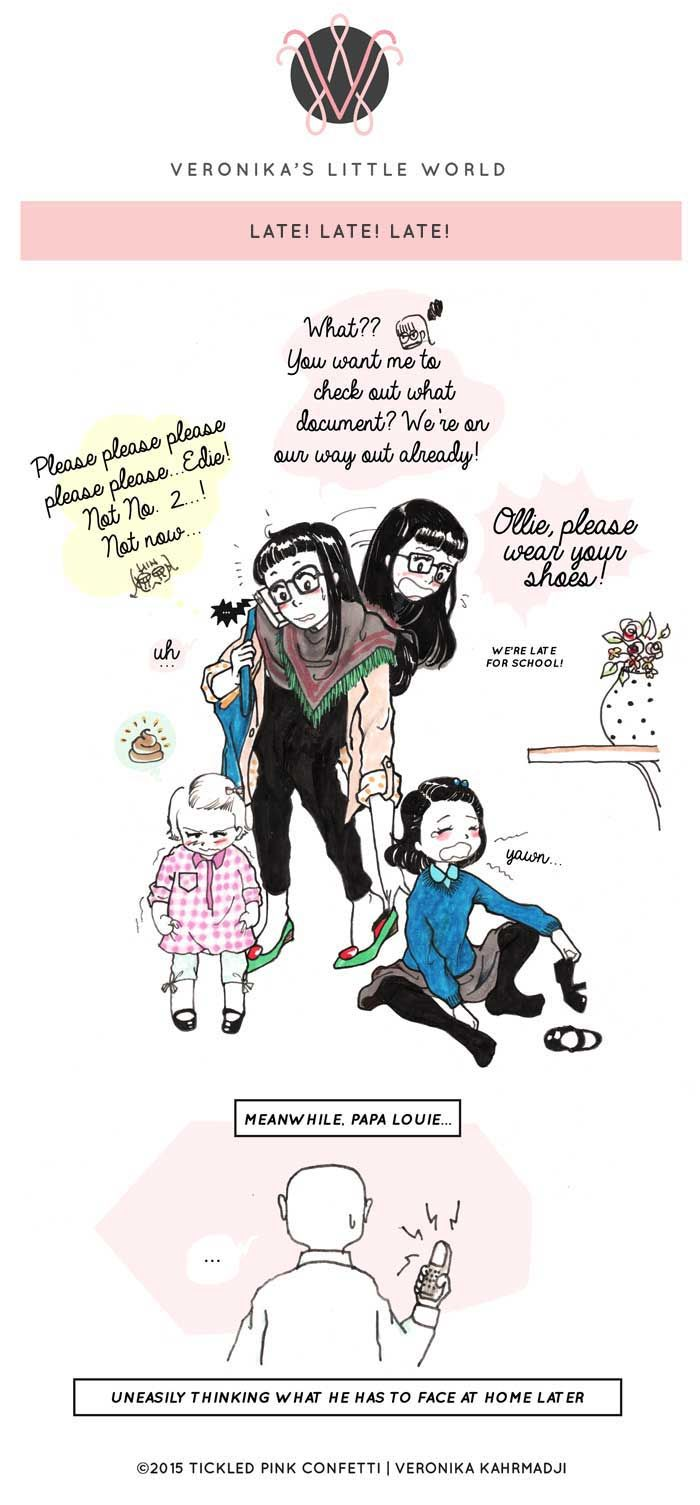Late! Late! Late! || A Comic Strip on Family, Parenting and Motherhood by Veronika Kahrmadji || Tickled Pink Confetti