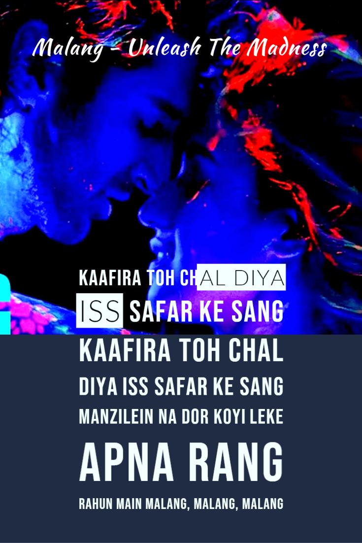 Malang Lyrics Ved Sharma Malang 2020 In 2020 Lyrics Songs Song Lyrics