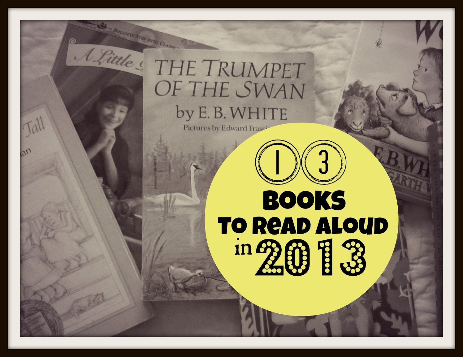 13 books to read aloud in 2013-The Unlikely Homeschool