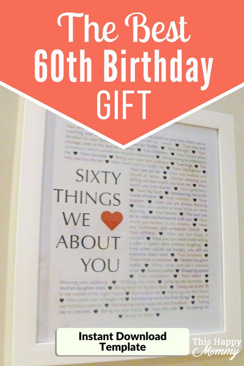 60 Things We Love About You The Best Homemade 60th Birthday Gift