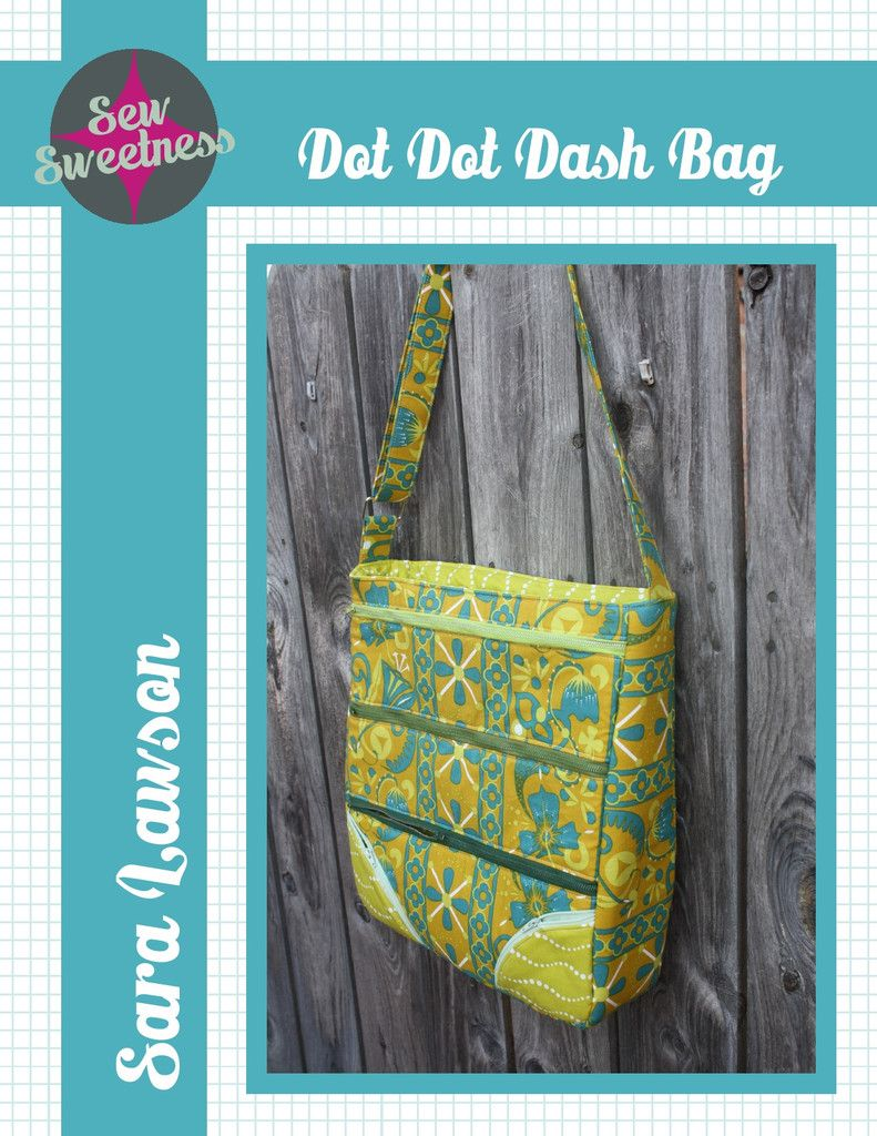 Dot Dot Dash Bag | Sew Sweetness | Sewing Inspirations and ...