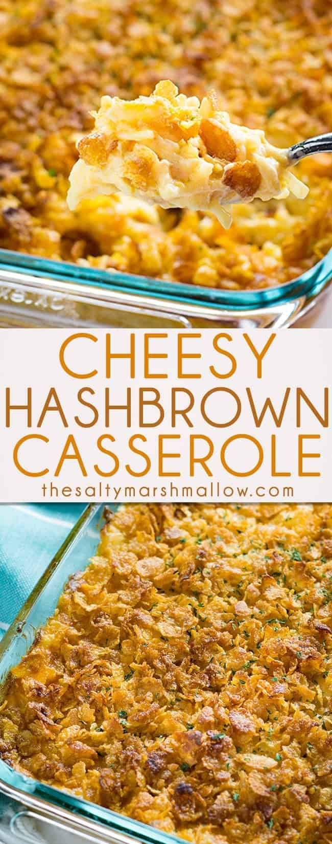 Cheesy Hash Brown Casserole Cheesy Hashbrown Casserole is a classic holiday and potluck side that is cheesy, creamy, and easy to make! This casserole is filled with cheese, sour cream, hash brown potatoes and a tasty cornflake topping!