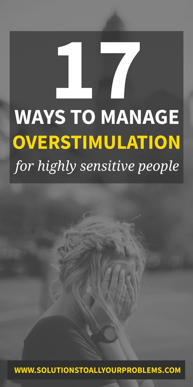 Overstimulation In Adults: How To Deal As A Highly Sensitive Person