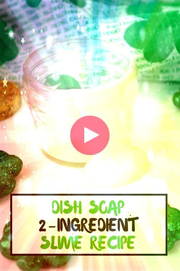 und schnelle Dish Soap Two Ingredient Slime Recipe  St Patricks Day Einfache und schnelle Dish Soap Two Ingredient Slime Recipe  St Patricks Day  2INGREDIENT SLIME no glu...
