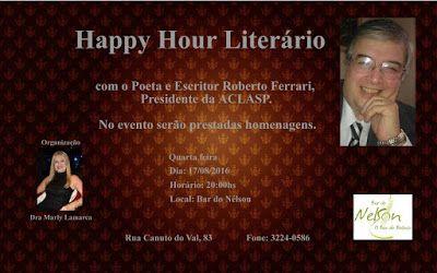17/08 ♥ Happy Hour Literário com o Poeta e Escritor ROBERTO FERRARI no Bar do Nelson ♥ SP ♥  http://paulabarrozo.blogspot.com.br/2016/08/1708-happy-hour-literario-com-o-poeta-e.html