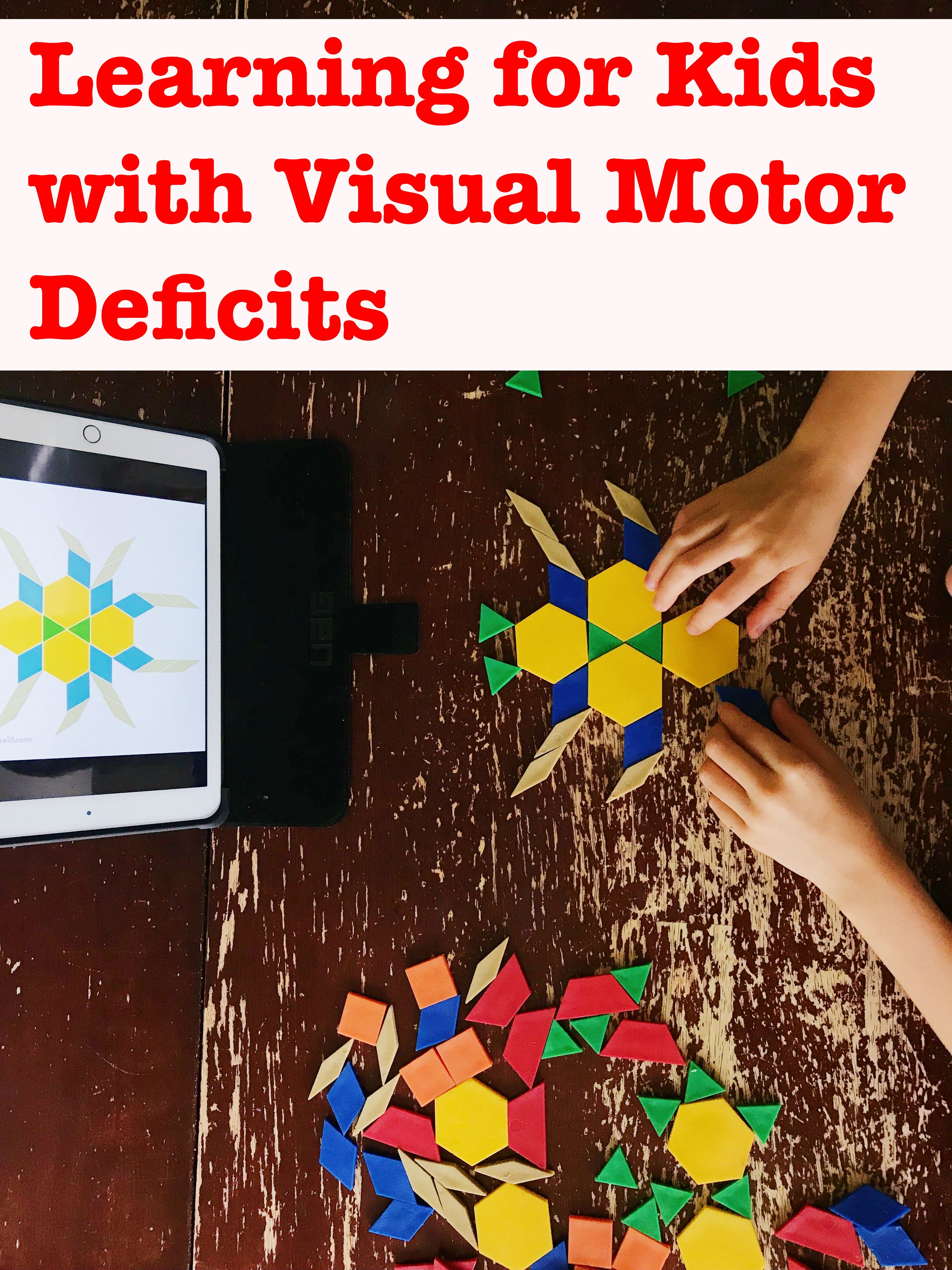 Learning For Kids With Visual Spatial Deficits With