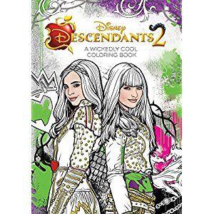 Descendants 2 A Wickedly Cool Coloring Book Art Of Coloring Disney Books Coloring Book Art Disney Descendants