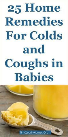25 Effective Home Remedies For Colds And Coughs In Babies
