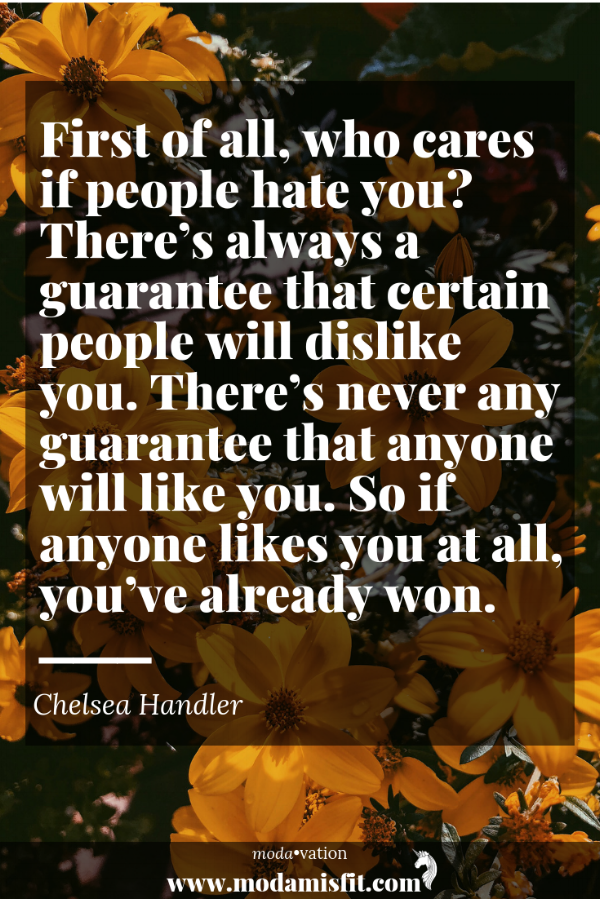 chelsea handler quote  Click through for 10 Inspirational Quotes to Empower you for the week