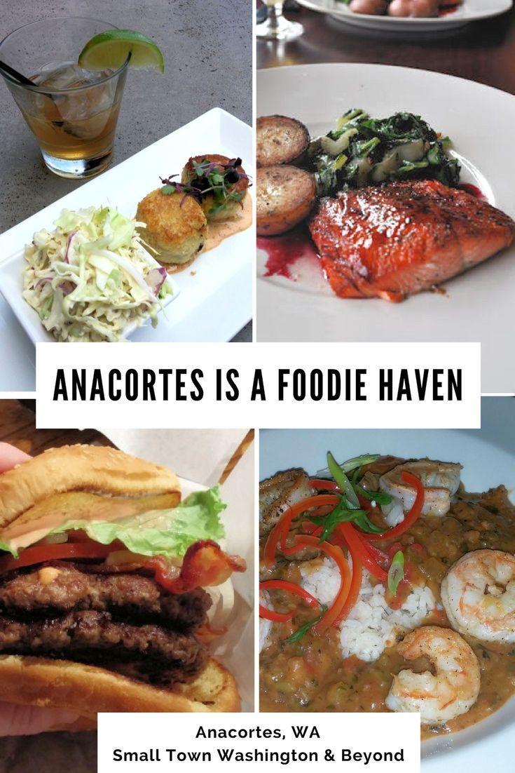 Foodie Friday Anacortes Is A Foodie Haven For Food Lovers Best Of