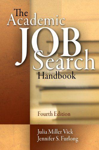 The Academic Job Search Handbook by Julia Miller Vick, http://www.amazon.com/dp/B00DDIFPYC/ref=cm_sw_r_pi_dp_BhHyub0SMPW7H