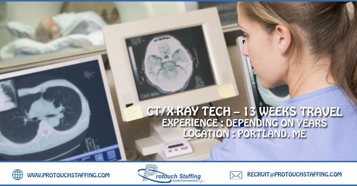 CT/XRay Tech 13 weeks Travel Xray tech, New career