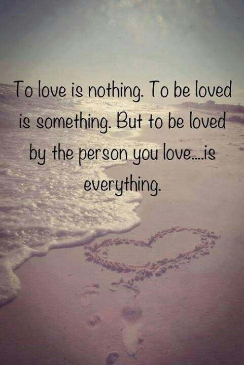 To Love And Be Loved Inspirational Quotes About Love Love Quotes For Him Quotes
