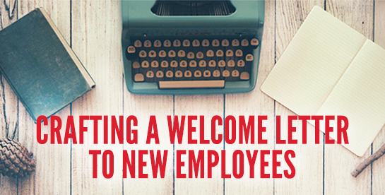 I Ran Across This New Employee Welcome Letter Example From Some