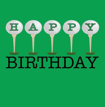 Golf bday | Happy Birthday Quotes | Birthday wishes, Happy