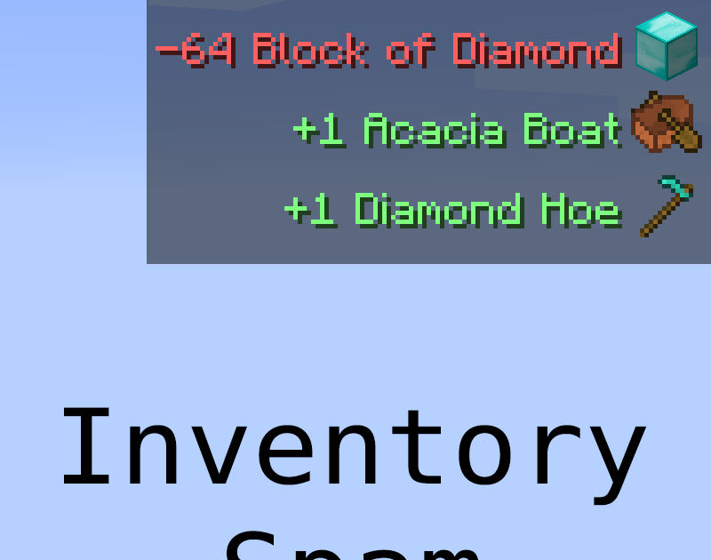 Inventory Spam Mod 1 14 4 1 12 2 Is A Small Client Only Mod That Shows Items Added And Removed From The Inventory C Minecraft Multiplayer Ingame How To Remove