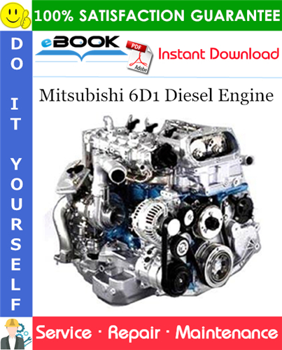 Mitsubishi 6D1 Diesel Engine Service Repair Manual (for industrial use) #1. This is the COMPLETE Service Repair Manual for the Mitsubishi 6D1 Diesel Engine. It contains service, repair procedures, assembling, disassembling, wiring diagrams and everything you need to know. APPLICABLE ENGINE MODELS: 6D14, 6D14-T 6D15, 6D15-T 6D16, 6D16-T The Service Manual contains detailed information, electrical and hydraulic diagrams, actual real photo illustrations and schemes