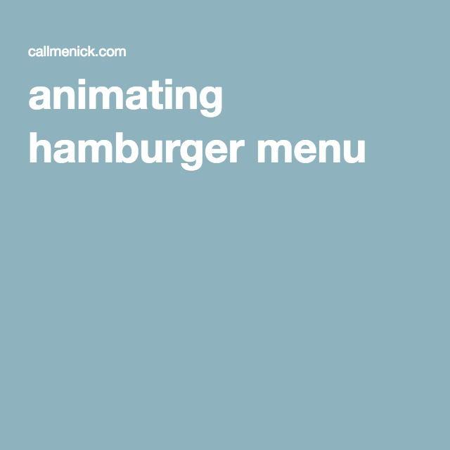animating hamburger menu   css animations   Hamburger menu