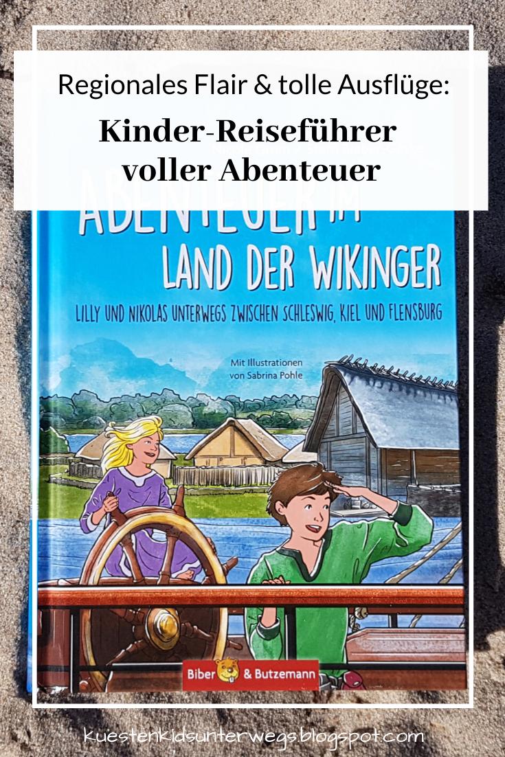 Regionales Flair & tolle Ausflüge: Kinder-Reiseführer voller Abenteuer