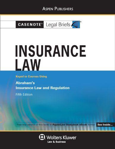 Download Pdf Insurance Law Abraham 5e Casenotes Legal Briefs Free Epub Mobi Ebooks Insurance Law Legal Insurance Law