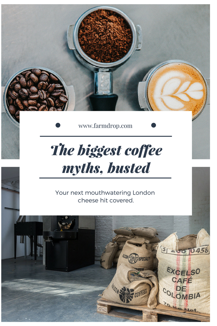 The Experts At The Independent London Coffee Chain Grind Bust The Most Popular Coffee Myths So You Can Enjoy Your Brew Without Th Coffee Big Coffee Coffee Love