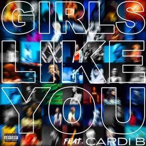 Maroon 5 Girls Like You Feat Cardi B Single Download Mp3 Free Song Cardi B Music Maroon 5 A Girl Like Me