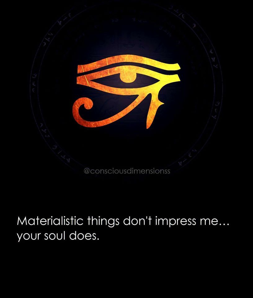 Materialistic Things Don T Impress Me Your Soul Does