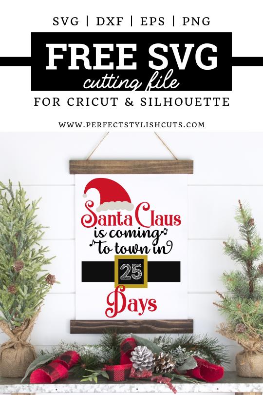 Photo of Gratis Santa Claus llega a la ciudad Navidad Countdown SVG File – PerfectStylishCuts   Archivos de corte SVG gratuitos para máquinas de corte Cricut y Silhouette