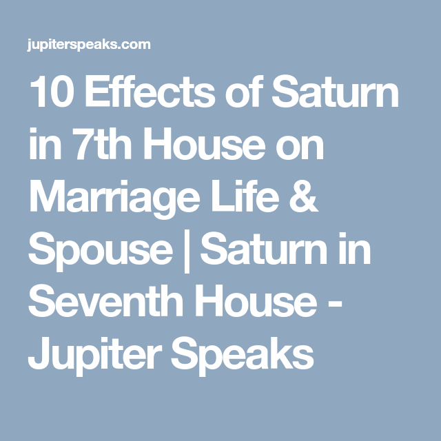 8 Good & Bad Effects of Saturn in 7th House | Planet in Different