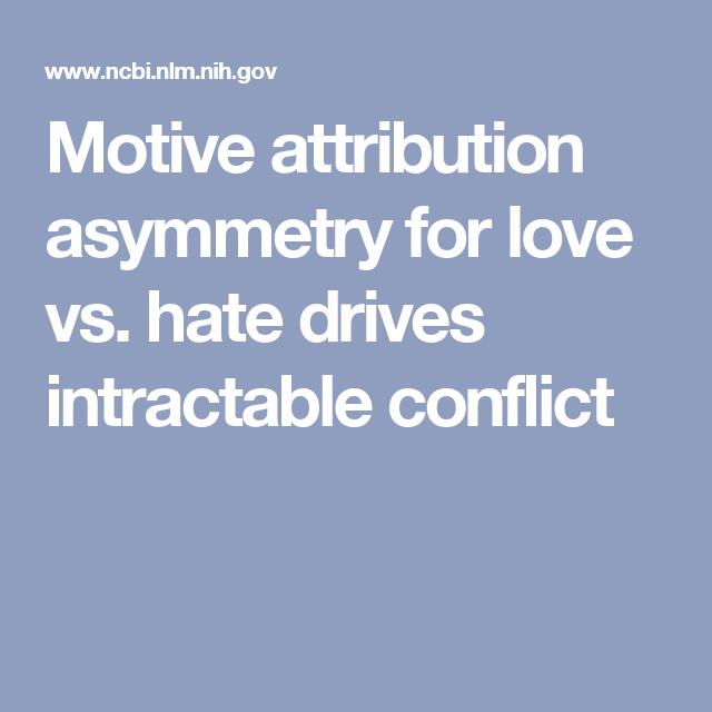Motive attribution asymmetry for love vs  hate drives