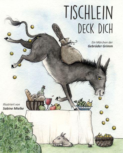Kinderbuch Cover Tischlein Deck Dich Tischlein Deck Dich Marchen Illustration Grimm