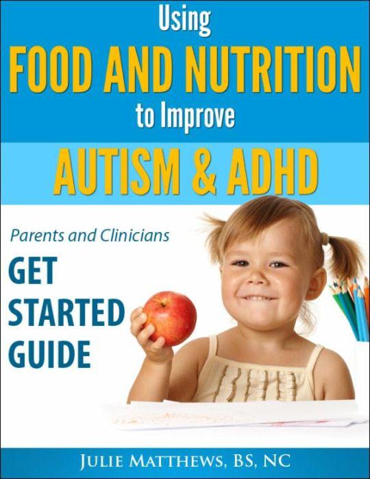 Pin By Ron Huxley Lmft On Parentingtoolbox Com Kids Health Autism Diet Special Diets