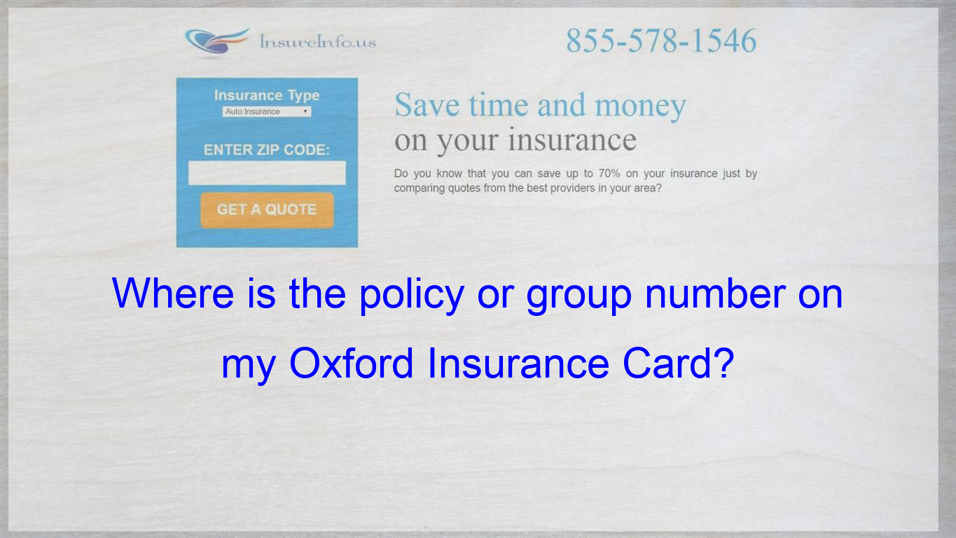 On The Oxford Health Plans Insurance Card It Has A Number Under