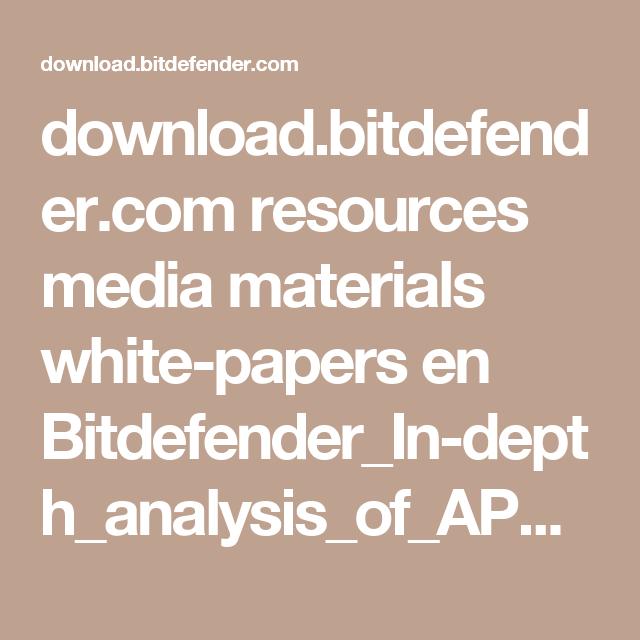 download.bitdefender.com resources media materials white-papers en Bitdefender_In-depth_analysis_of_APT28%E2%80%93The_Political_Cyber-Espionage.pdf