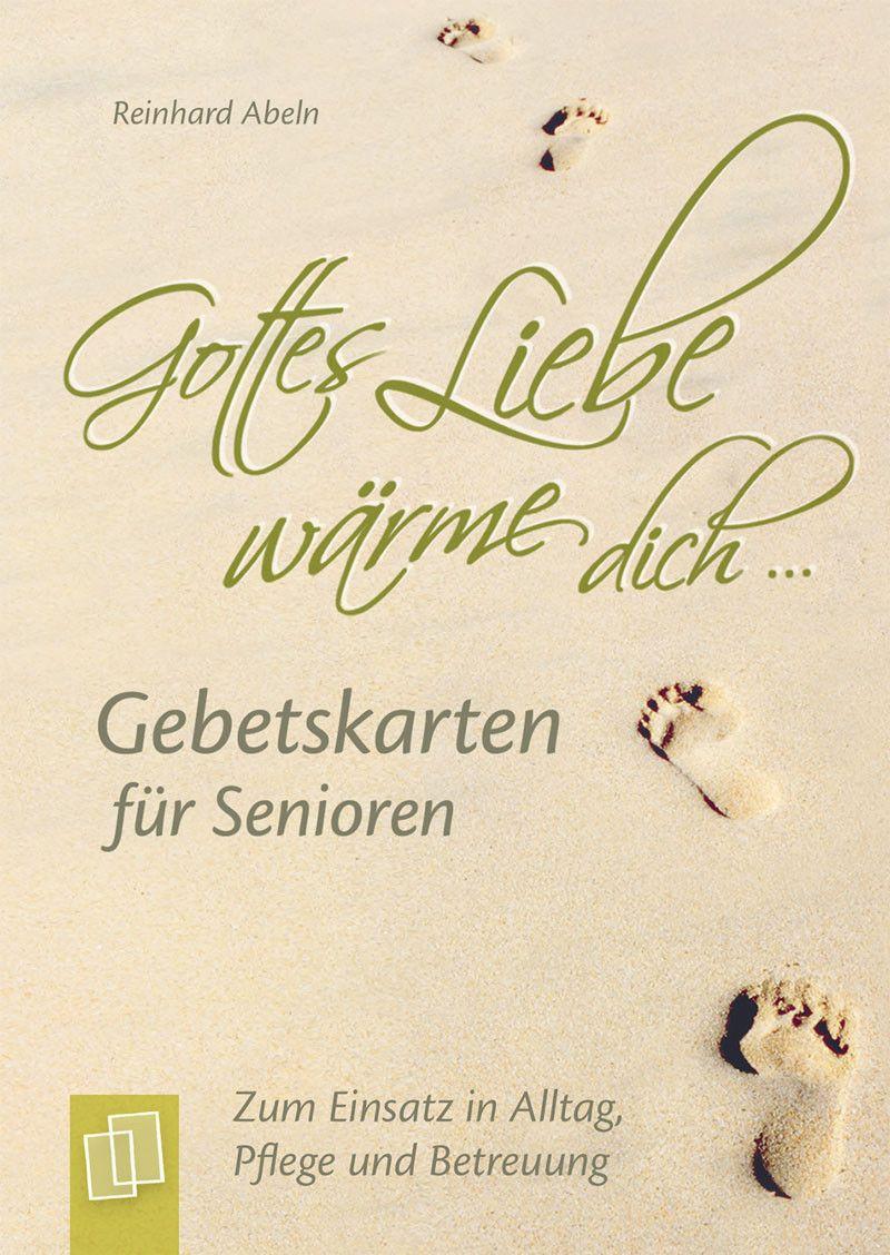 Gottes Liebe Wärme Dich Gebetskarten Für Senioren Buch Alters