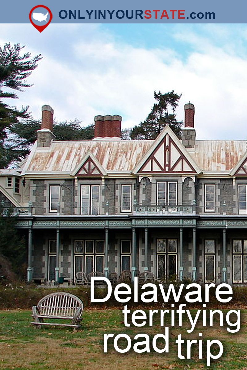 The Ultimate Terrifying Northern Delaware Road Trip Is