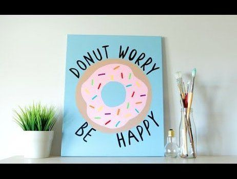 Diy Tumblr Inspired Canvas Art - Donut Quote Summer Room # diy tumblr inspirierte leinwand kunst - donut zitat sommerzimmer # #donutdecorForBirthday #donutdecorWedding # donut decor Kitchen; donut decor Decoration; donut decor Classroom #selbstgemachteleinwandkunst