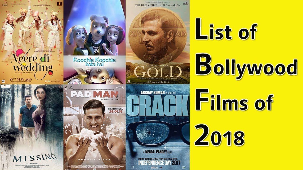 List Of Bollywood Films Of 2018 All Bollywood Movies List 2018 Bollywood Movies Bollywood Movies List Bollywood