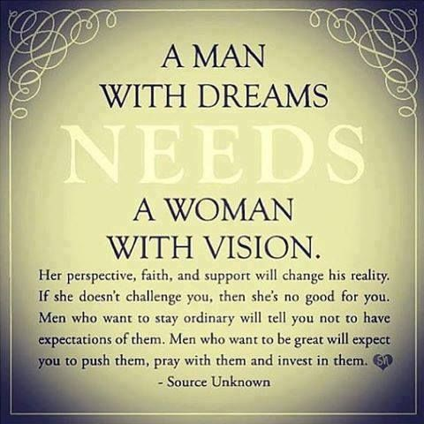 A Man With Dreams Quotes Relationships Quote Relationship Quote Relationship Quotes Quotes Inspirational Quotes Woman Quotes