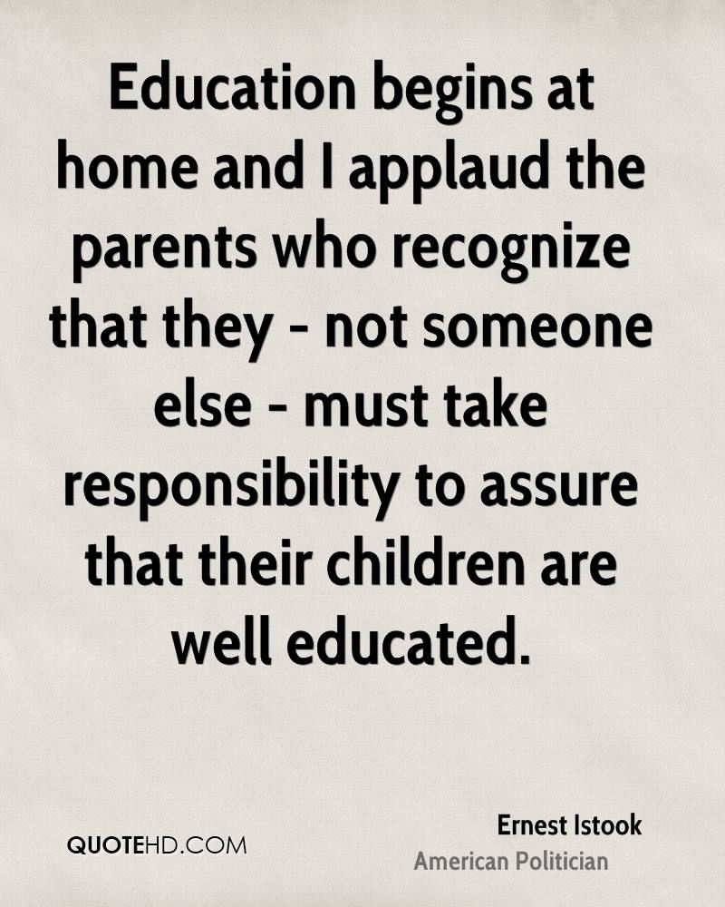 Ernest Istook Home Quotes Education Quotes Education Quotes For Teachers Responsibility Quotes