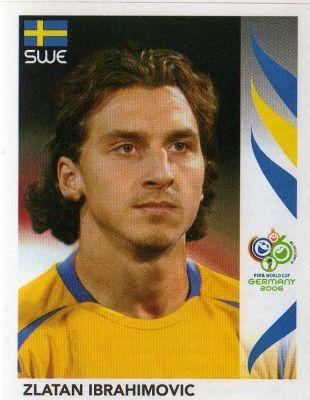 World Cup Panini Germany 2006 Z Ibrahimovic World Cup Teams European Soccer Players Zlatan Ibrahimovic
