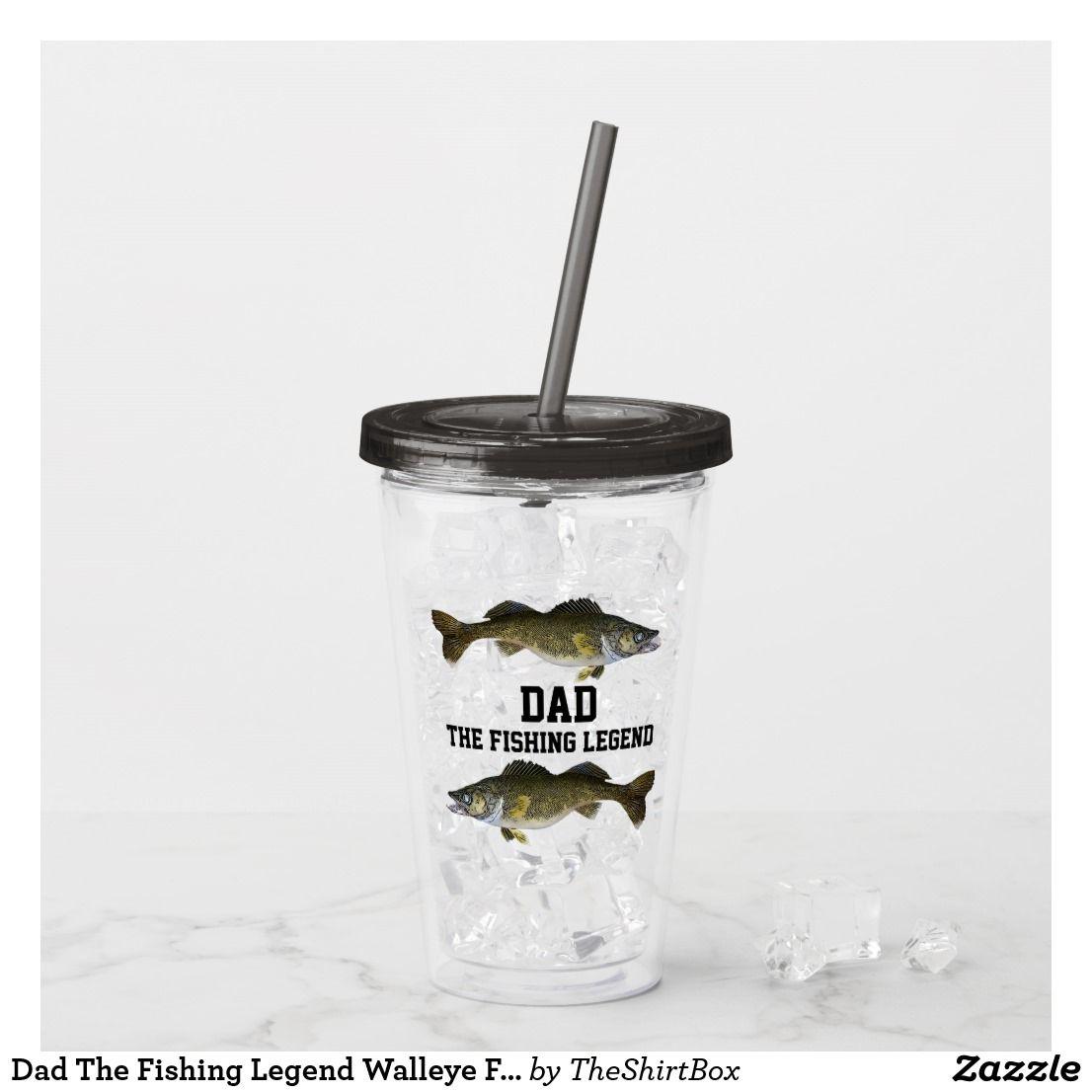 Dad The Fishing Legend Walleye Fish Father Sports Acrylic Tumbler