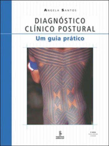 Diagnóstico Clínico Postural - Livros na Amazon.com.br