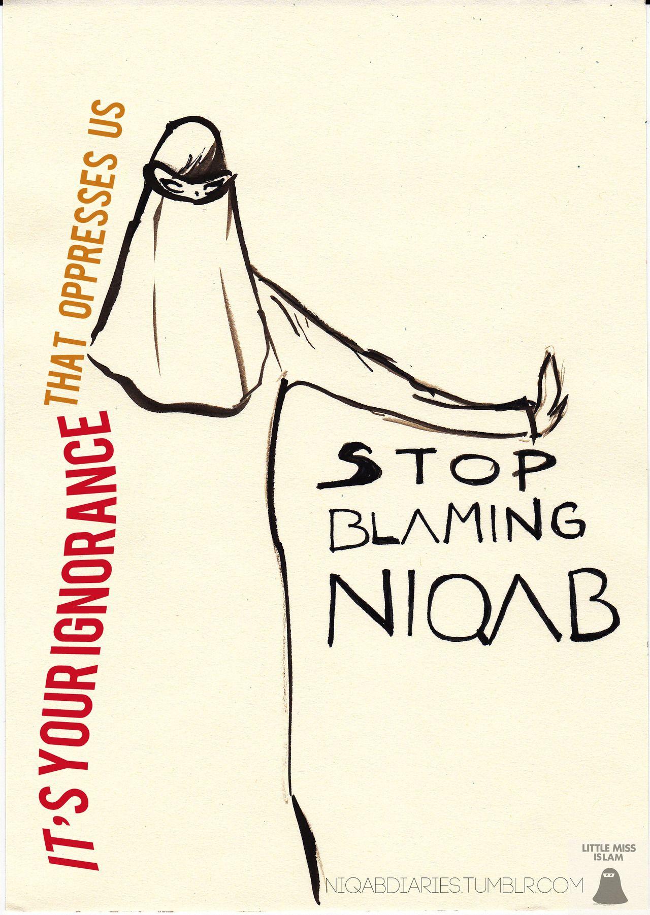 Stop blaming niqab Niqab Style Islam Women Islamic Fashion Face Veil Hijab