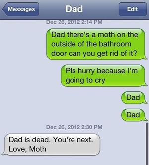 b20d8d21cae9ea462589e8d3b64dc99a text message meme 029 moth in the bathroom funny text messages