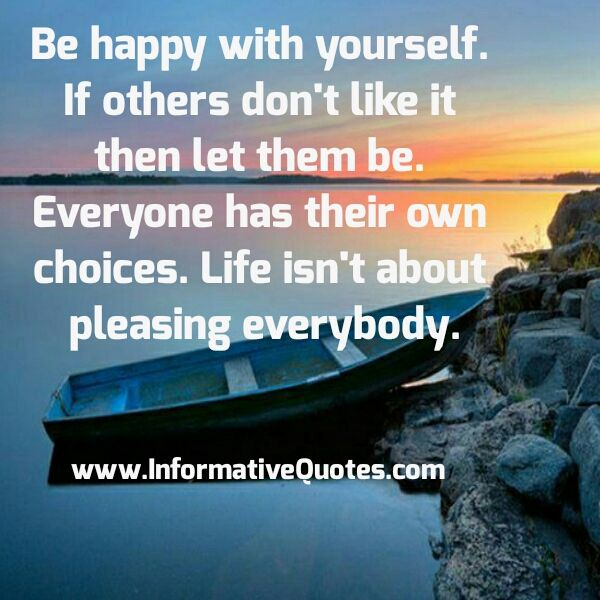quotes about not making everyone happy