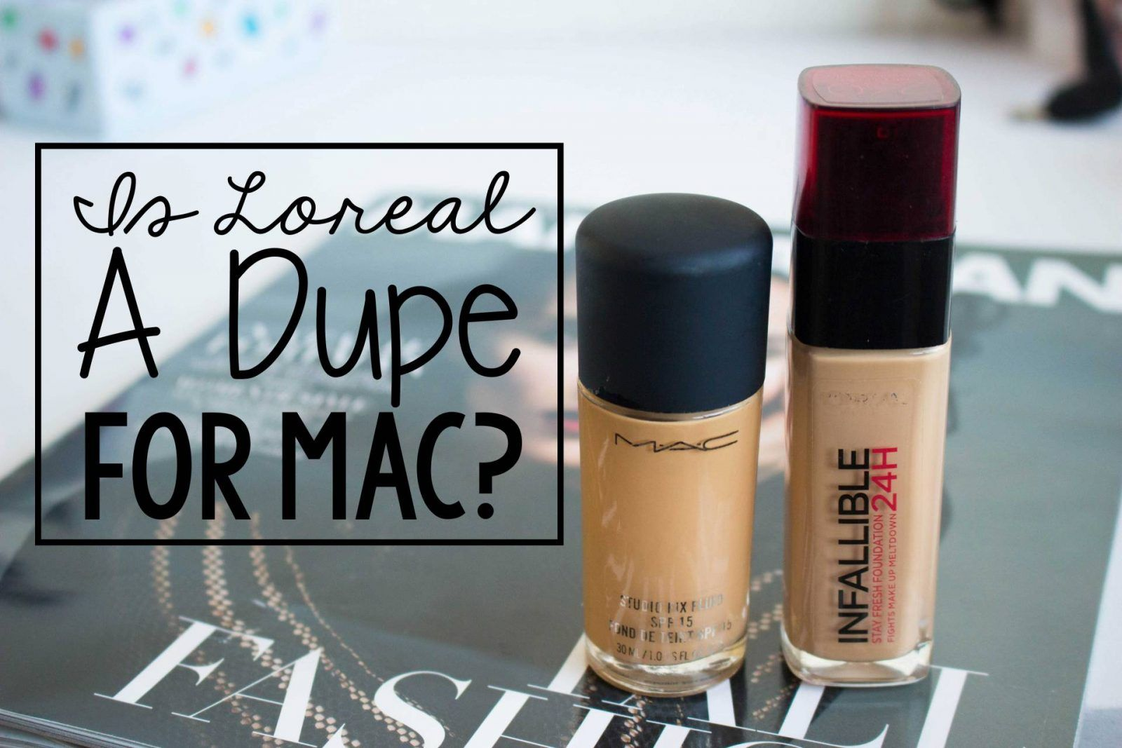 Is L'Oreal Infallible a DUPE for MAC Studio Fix Mac