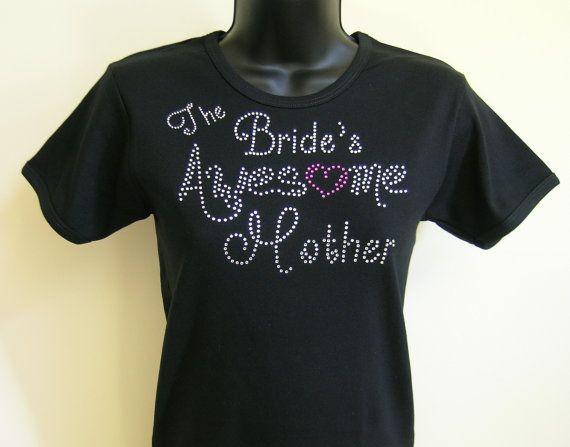 The Bride's Awesome Mother Rhinestone short by debbiewendell, $24.00 @timilyhenrickson @kirstenhenrickson.