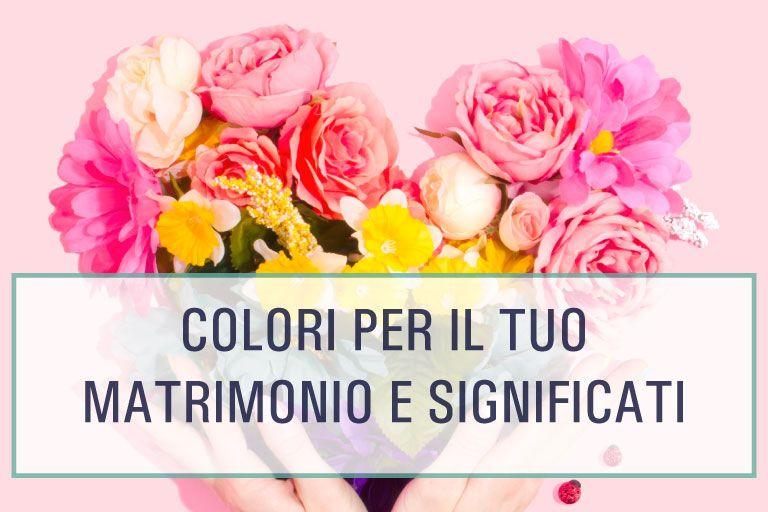 Guida Per Scegliere I Colori Perfetti Per Il Vostro Matrimonio Con Immagini Matrimonio Matrimonio Giallo Matrimonio Verde